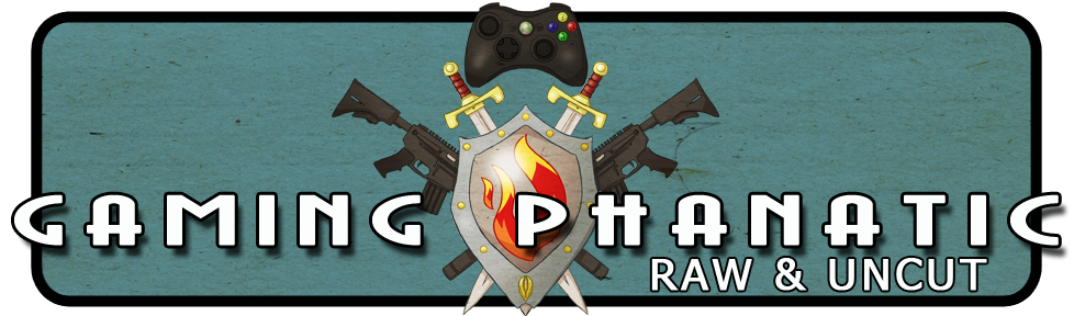 Gaming Phanatic Raw Uncut